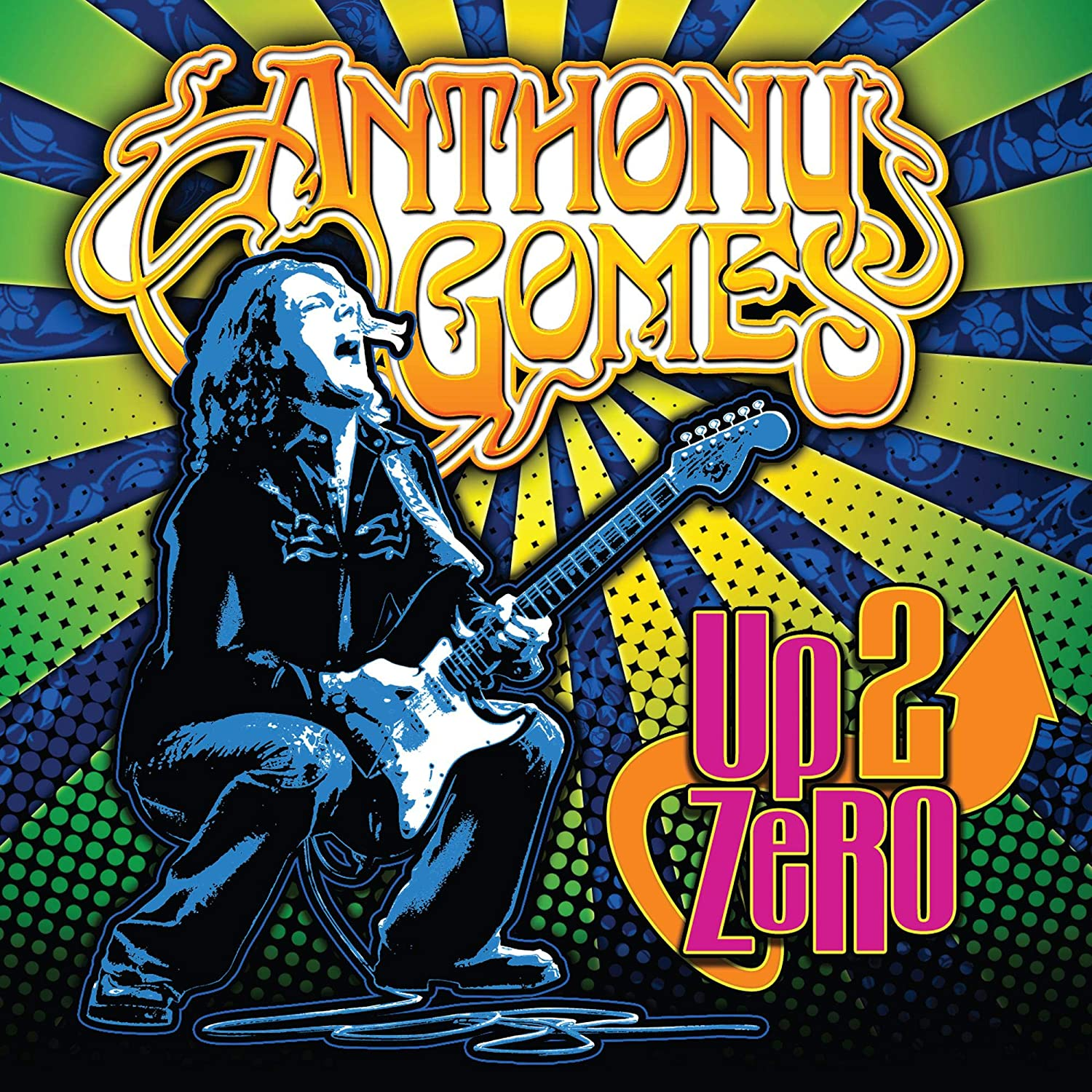 Anthony Gomes - Up 2 Zero [CD] - Urban Vinyl | Records, Headphones, and more.