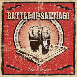 Battle Of Santiago - La Migra (CD)