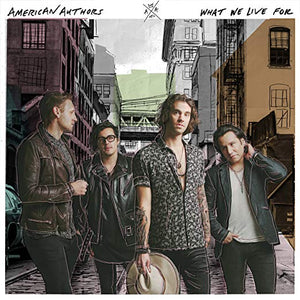 American Authors - What We Live For [LP] (insert)
