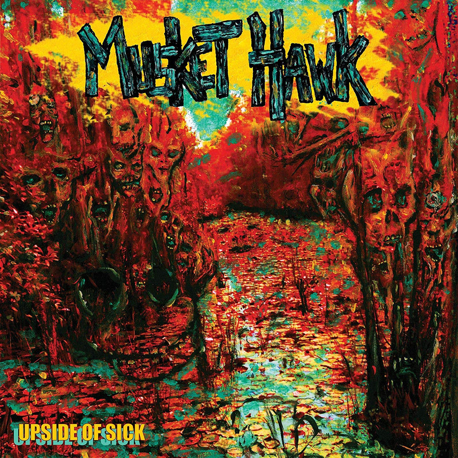Musket Hawk - Upside Of Sick [LP]