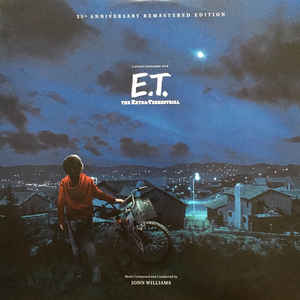 John Williams - E.T. The Extra Terrestrial (Soundtrack) [2LP] (180 Gram, 35th Anniversary Remastered Edition, gatefold, booklet, limited to 1500)