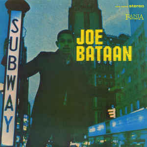 Joe Bataan - Subway Joe [LP] - Urban Vinyl | Records, Headphones, and more.