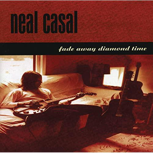 Neal Casal - Fade Away Diamond Time [2LP] (import)