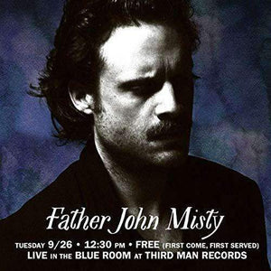 Father John Misty - Live at Third Man Records [LP] - Urban Vinyl Records