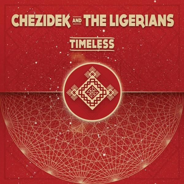 Chezidek And The Ligerians - Timeless [LP] (import) - Urban Vinyl | Records, Headphones, and more.