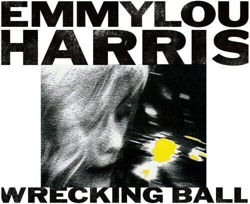Emmylou Harris - Wrecking Ball [CD]