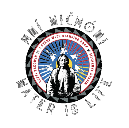 Water Is Life: Mni Wichoni