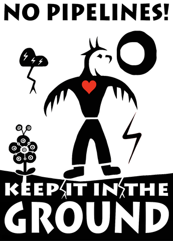 No Pipelines: Keep It In The Ground_Art by Isaac Murdoch