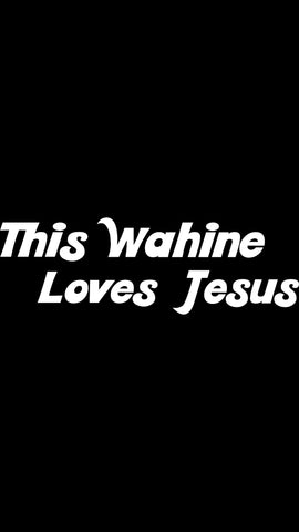 "White ""This Wahine Loves Jesus"" Sticker"