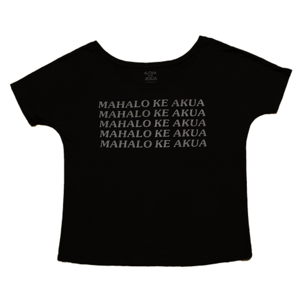 Mahalo Ke Akua shirt-White on black