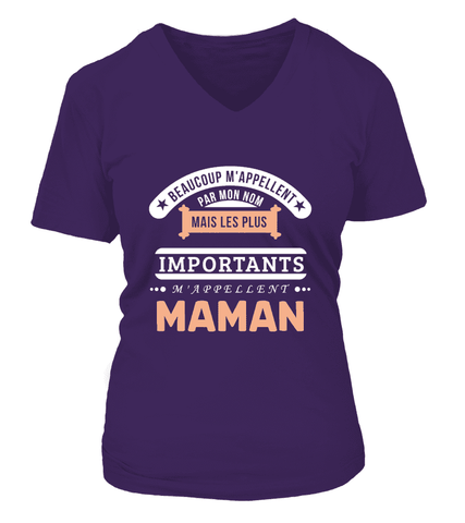 T-Shirt Maman - Beaucoup m'appellent par mon nom mais les plus importants m'appellent Maman - Koolishirt