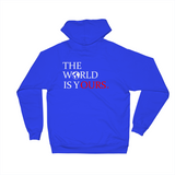 The World Is Ours Hoodie