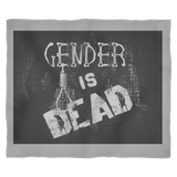 """Gender is Dead"" - Fleece Blanket"