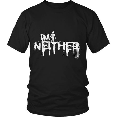 """I'm Neither"" (white print) - Unisex Tees sold by GenderUnique."