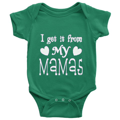 """I Get It From My Mamas"" (white print) - Baby Onesies sold by GenderUnique."