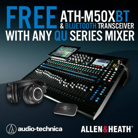 Purchase any model Allen & Heath Qu Mixer between now and Christmas and get a set of the award-winning Audio-Technica ATH-M50xBT Headphones and a Bluetooth Transceiver!