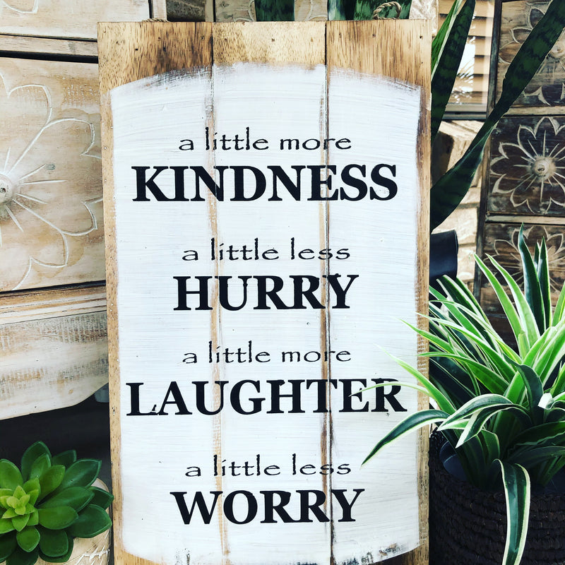 A little more Kindness - Timber Sign