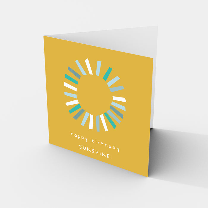 Happy Birthday Sunshine - Greeting Card