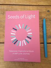 Load image into Gallery viewer, Seeds Of Light - Takeaway Inspirational Book