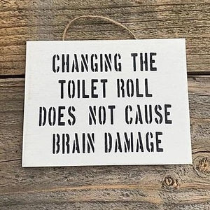 """Changing The Toilet Roll"" Sign"
