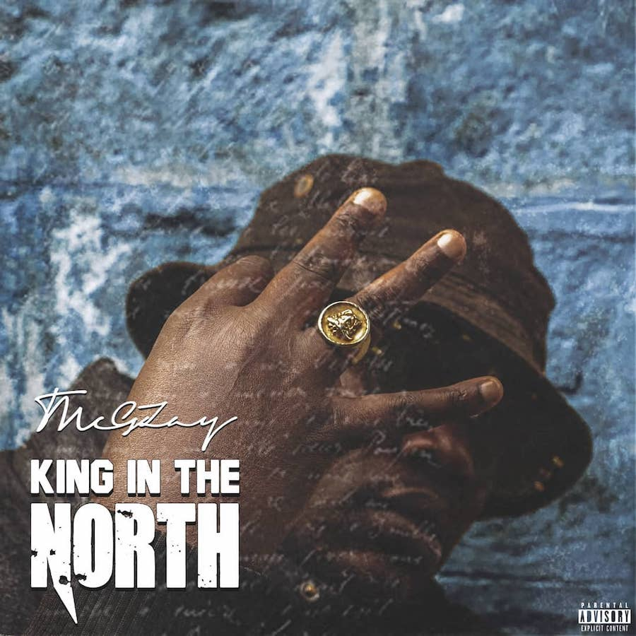 KING OF THE NORTH (Album) - THEE MC G'ZAY