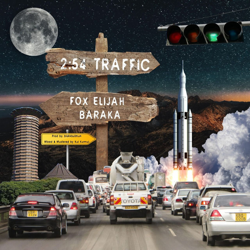 2:54 TRAFFIC - FOX ELIJAH, BARAKA (Prod. by BLAKKBATMAN)
