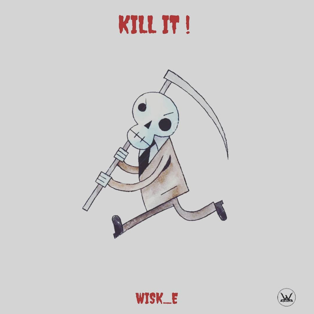 I KILL IT (OFFICIAL MUSIC VIDEO) - WISK_E