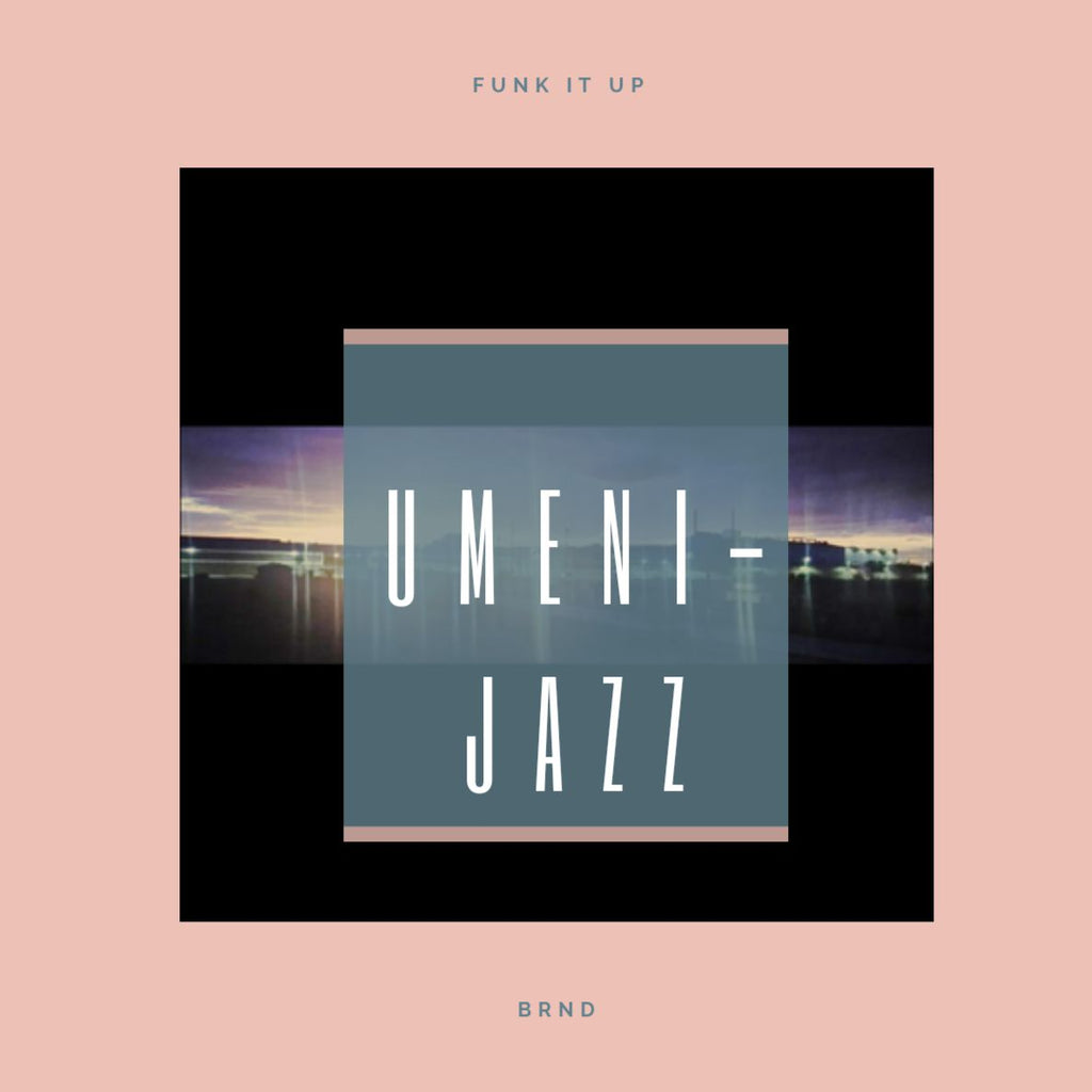 UMENI-JAZZ  (Album) - BNRD