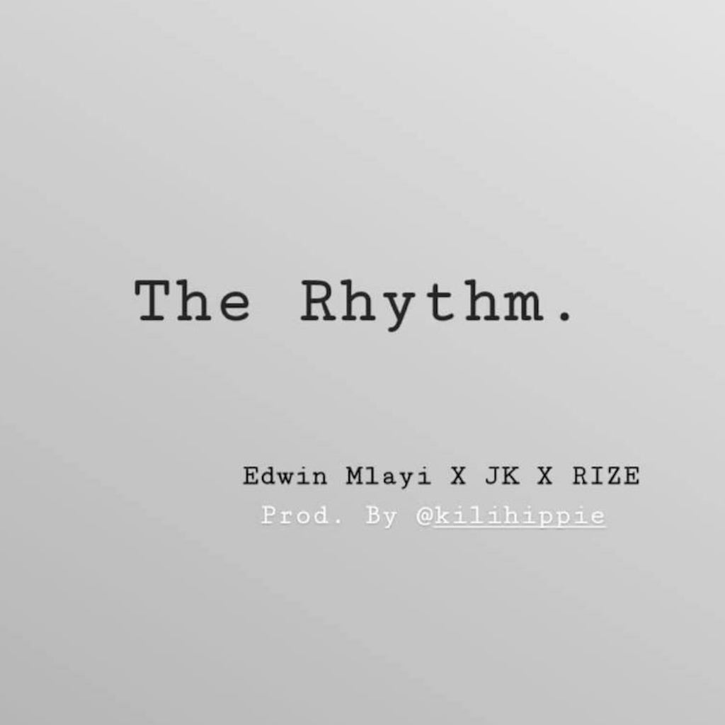 THE RHYTHM - EDWIN MLAYI (Ft. JASON KALINGA x R.I.Z.E)