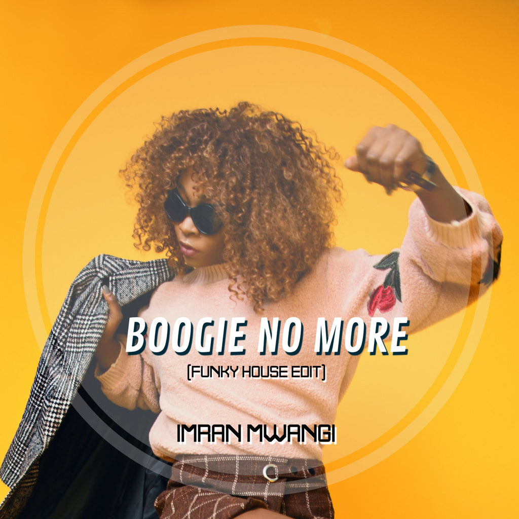 BOOGIE NO MORE (FUNKY HOUSE EDIT) - IMRAN