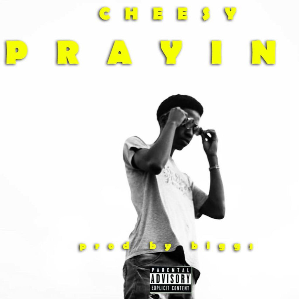PRAYIN - CHEESY