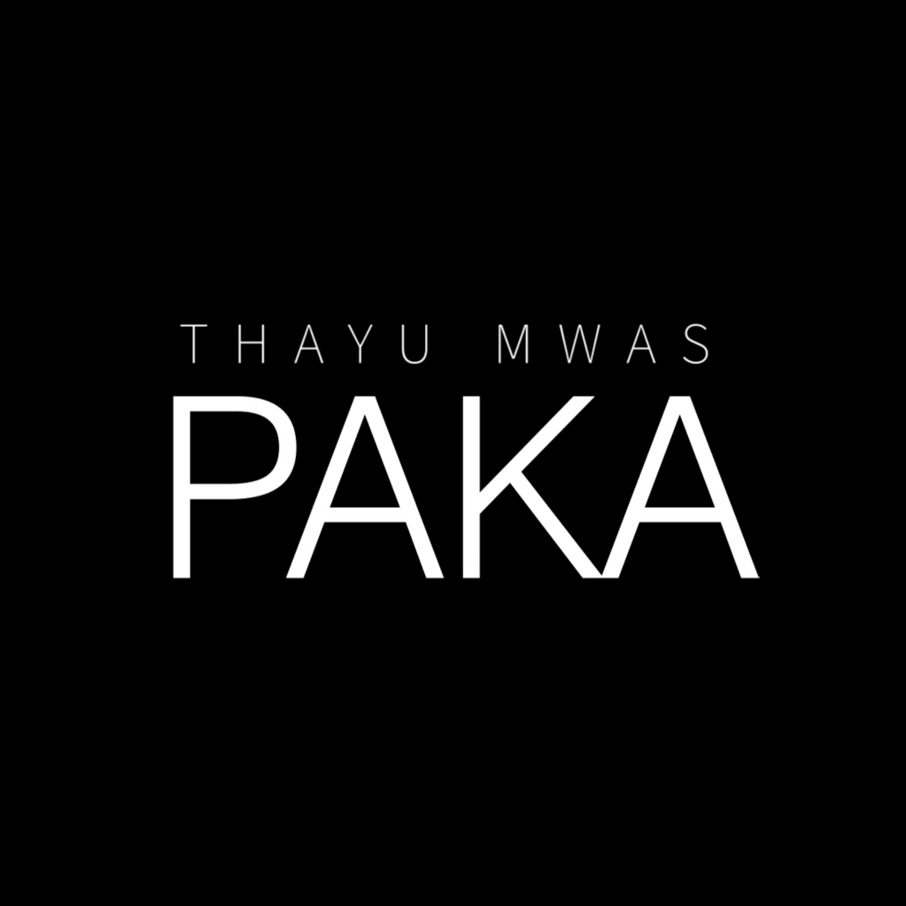 PAKA (OFFICIAL MUSIC VIDEO) - THAYU MWAS (Ft. NAH EETO x BOUTROSS)