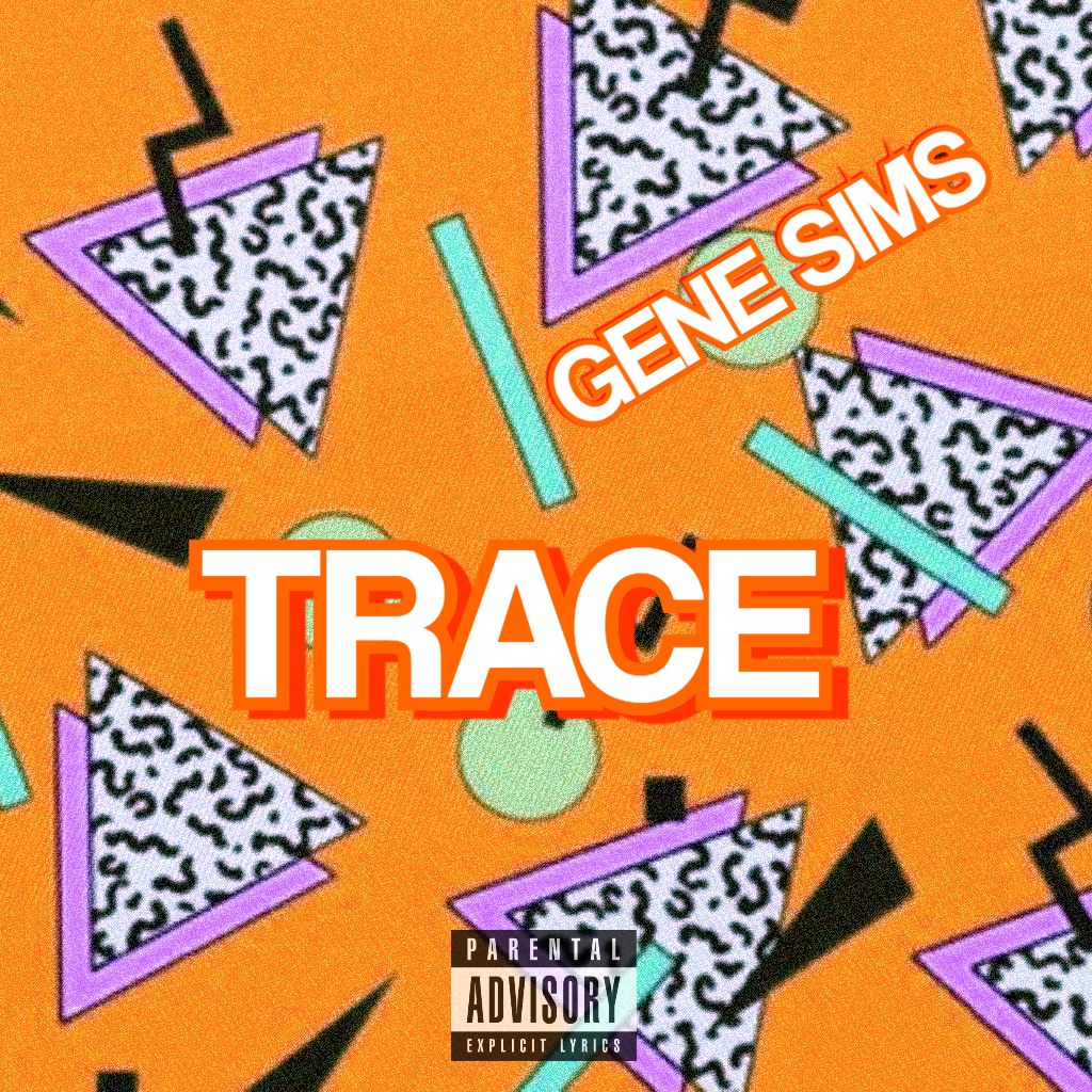 TRACE - GENE SIMS