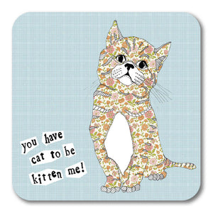 Cat to be kitten me! Coaster <br> (Pack of 10)
