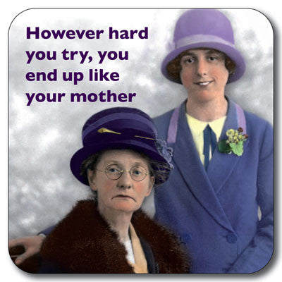 Like your Mother Coaster<br>(Pack of 10)
