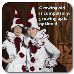 Growing old is compulsory Coaster<br>(Pack of 10)