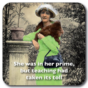 She was in her Prime Coaster<br>(Pack of 10) Coaster<br>(Pack of 10)