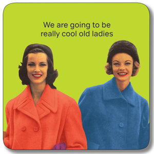 Cool Old Ladies Coaster<br>(Pack of 10)