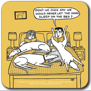 Never let dogs on the bed Coaster<br>(Pack of 10)