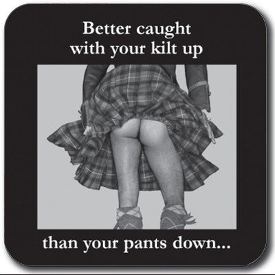 Better caught with your kilt up Coaster<br>(Pack of 10)