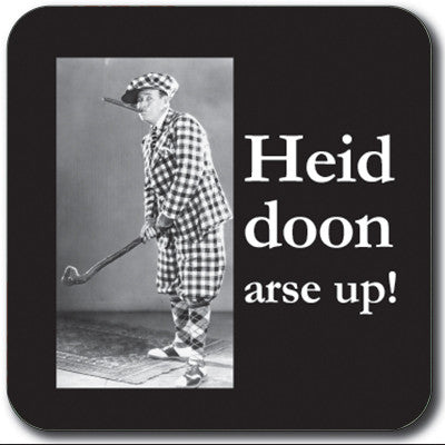 Heid doon arse up! Coaster<br>(Pack of 10)