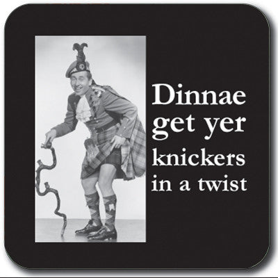 Dinnae get yer knickers in a twist Coaster<br>(Pack of 10)