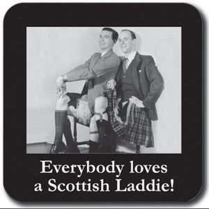 Everybody loves a Scottish laddie Coaster<br>(Pack of 10)