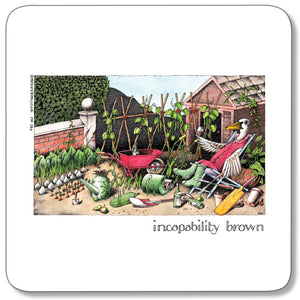 Incapability Brown Coaster<br>(Pack of 10)