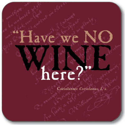 Have we no Wine Here? Coaster<br>(Pack of 10)