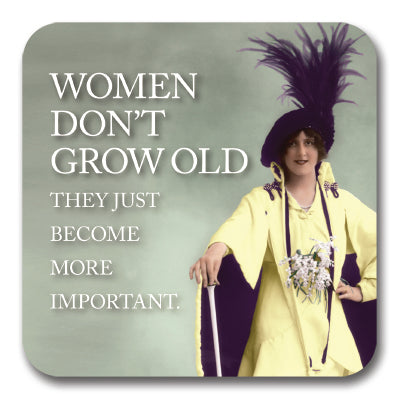 Women Don't Grow Old Coaster<br>(Pack of 10)