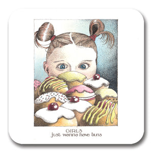 Girls Just Wanna Have Buns Coaster<br>(Pack of 10)