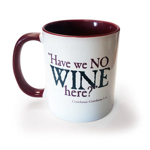 Have we no Wine - Mug<br>(Pack of 6)
