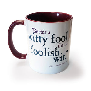 Better a Witty Fool - Mug<br>(Pack of 6)