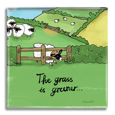 The Grass is Greener Fridge Magnet<br>(Pack of 10)
